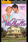 Return to Walhalla