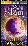 Soul Slam: Soul Warriors Book 1