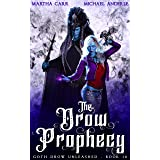 The Drow Prophecy (Goth Drow Unleashed Book 14)