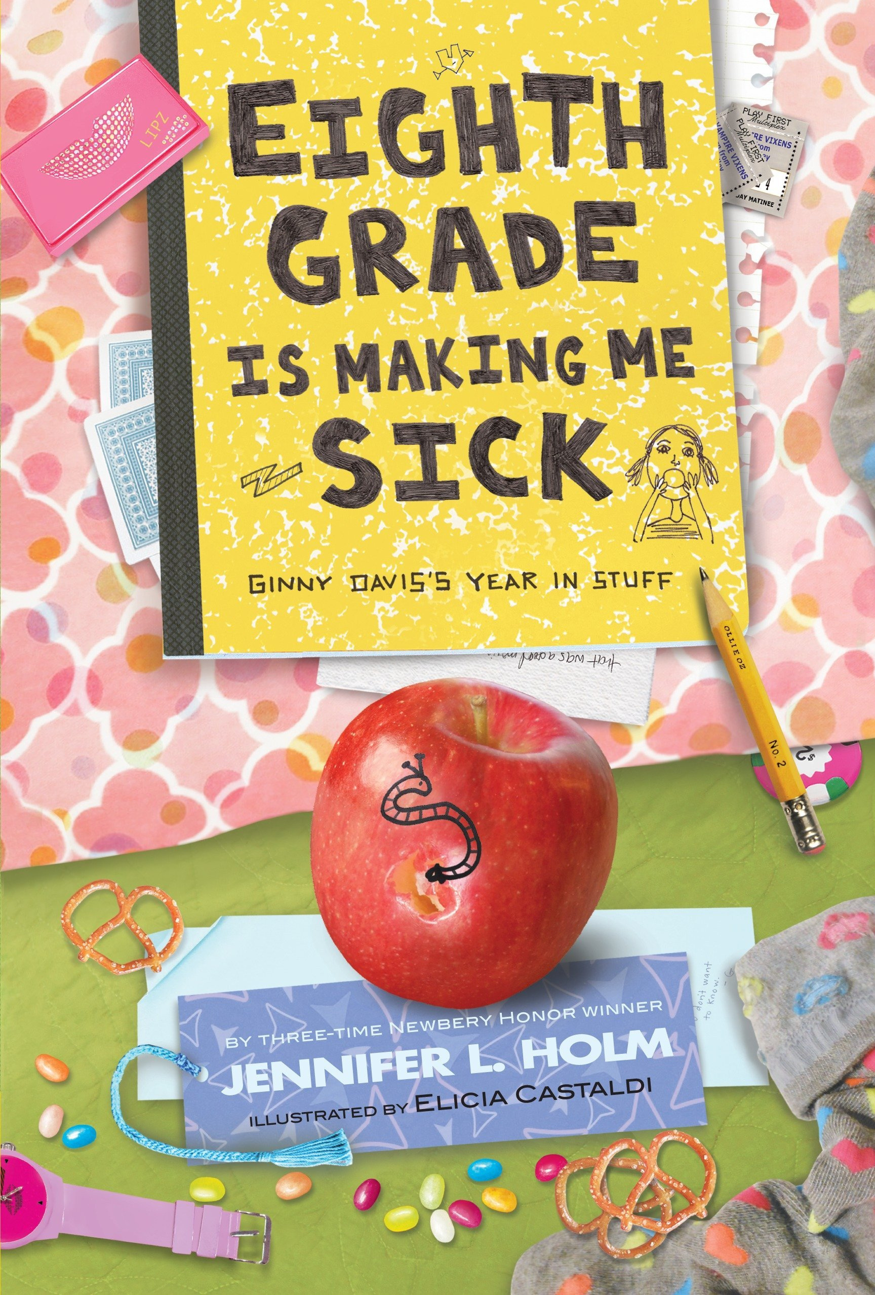 Read Online Eighth Grade Is Making Me Sick: Ginny Davis's Year In Stuff PDF