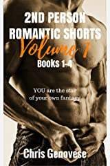 2nd Person Romantic Shorts Volume 1, Books 1-4 Kindle Edition