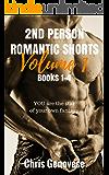 2nd Person Romantic Shorts Volume 1, Books 1-4