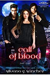 Call of Blood: A New Adult Vampire Romance Novella, Part One. (The Unnatural Brethren Book 3) Kindle Edition