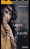 Amber – In den Fängen des Kartells