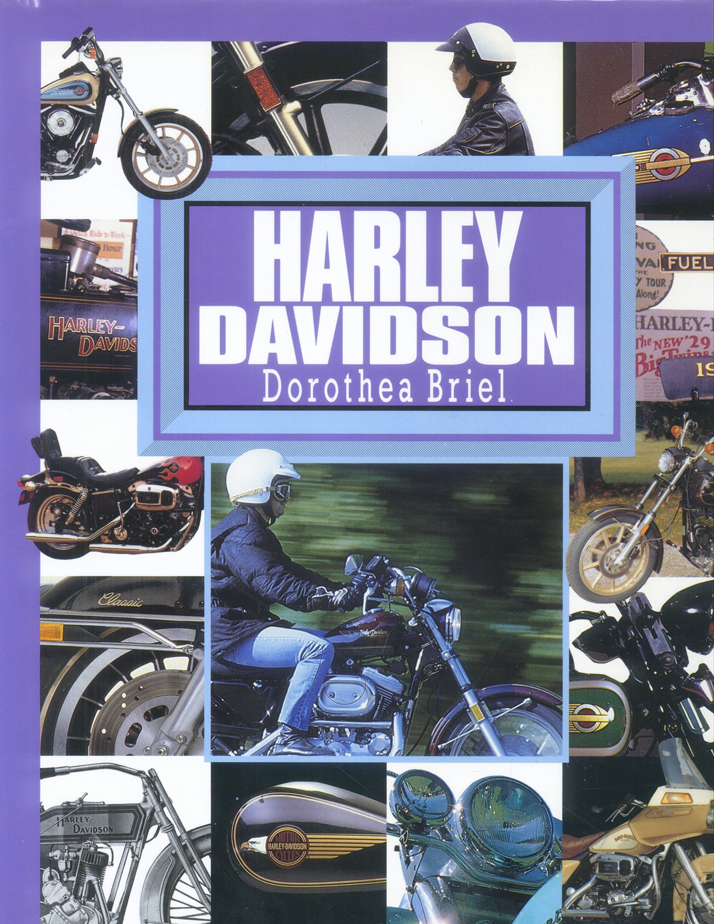 Harley Davidson, Dorothea Briel