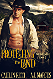 Protecting the Land (Wild Lands Book 2)