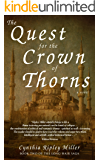 The Quest for the Crown of Thorns (The Long - Hair Saga Book 2)
