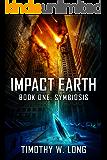 Impact Earth: Symbiosis