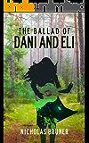 The Ballad of Dani and Eli