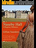 Naseby Hall - A Regency Romance