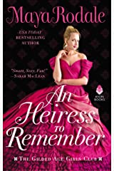 An Heiress to Remember: The Gilded Age Girls Club Mass Market Paperback