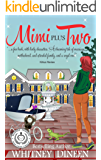 Mimi Plus Two (The Mimi Chronicles Book 2)