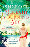 Beneath a Burning Sky: A gripping and mysterious historical love story (English Edition)
