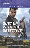 Dust Up with the Detective (Harlequin Intrigue)