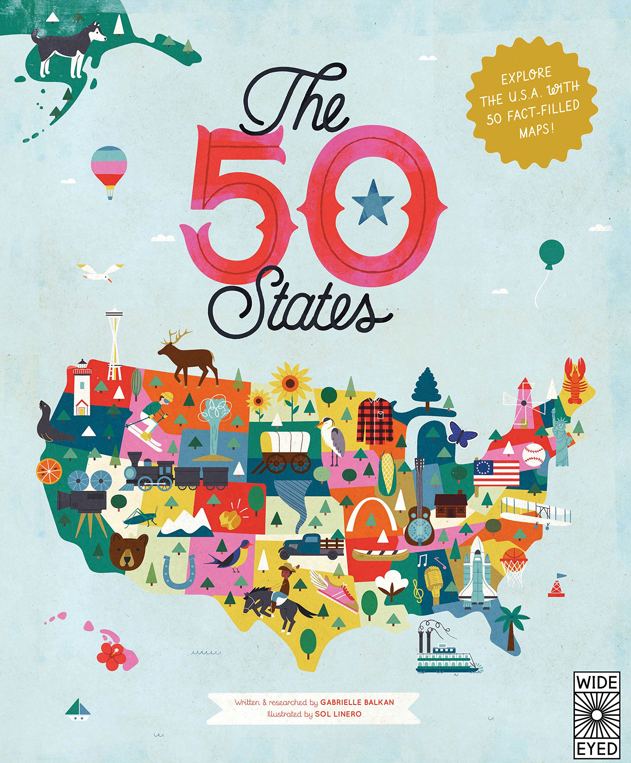 The 50 States: Explore the U.S.A. with 50 fact-filled maps! by WIDE EYED (Image #2)