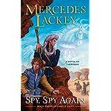 Spy, Spy Again (Valdemar: Family Spies)