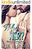 Why Her?: May December Romance (Mistaken Identities Book 2)