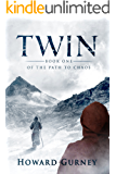 Twin - Book One of the Path to Chaos