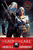 The Lady of the Lake (The Witcher Book 7 / The Witcher Saga Novels Book 5)