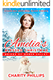 Amelia's Blessed Christmas: A Clean Mail Order Bride Holiday Romance (Brides Of Weber Valley Book 6)