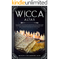 Wicca Altar: A Beginners Guide for Wiccans and