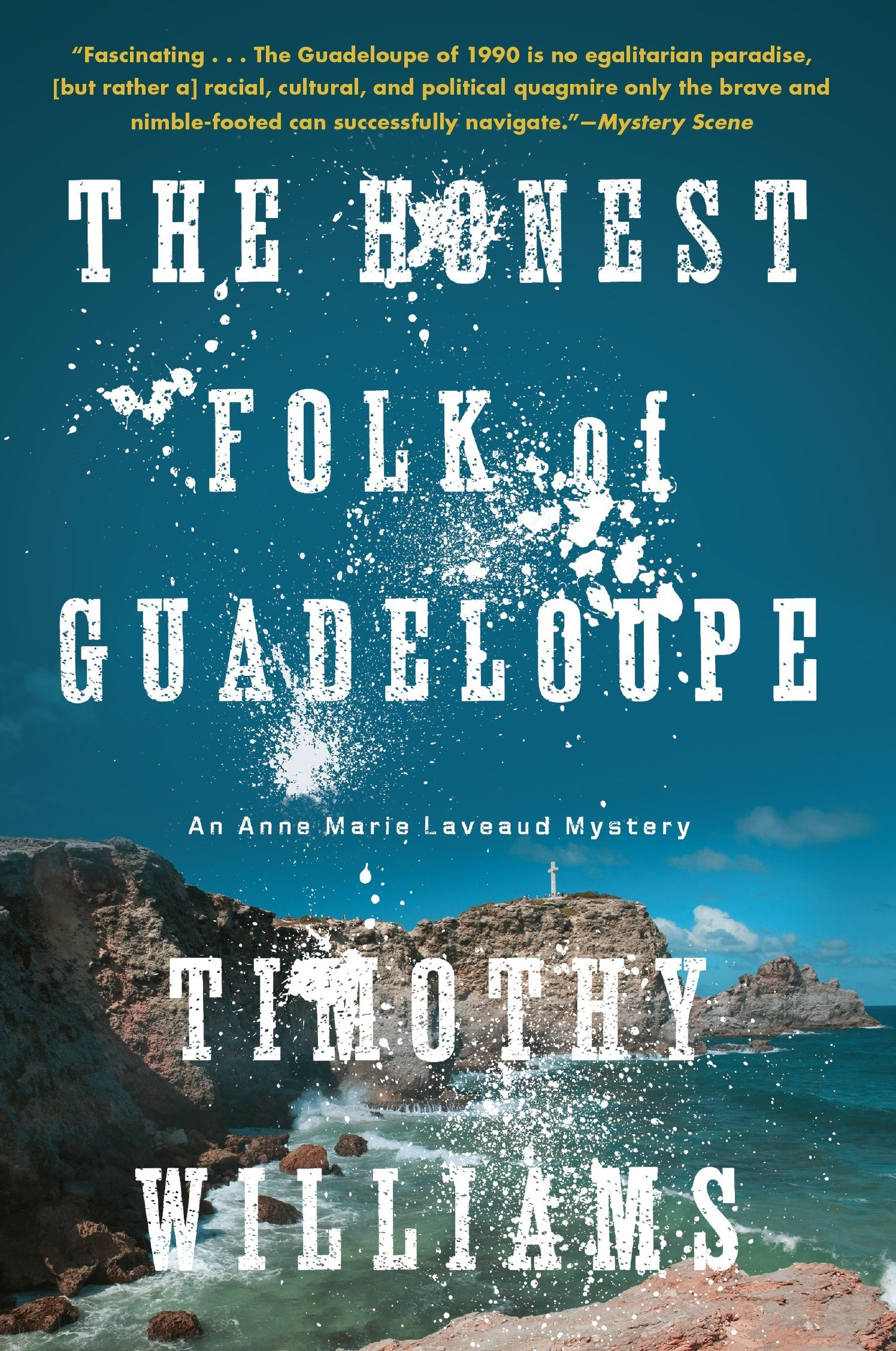 Read Online The Honest Folk of Guadeloupe (An Anne Marie Laveaud Novel) pdf