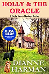 Holly & The Oracle: A Holly Lewis Mystery (Holly Lewis Mystery Series Book 5) Kindle Edition