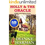 Holly & The Oracle: A Holly Lewis Mystery (Holly Lewis Mystery Series Book 5)
