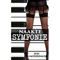 Romantiek: Naakte Symfonie (Exhibitionist Voyeurisme Romance) (Vrouwelijke Exhibitionisme Fantasiën)