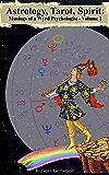Astrology, Tarot, Spirit: Musings of a Wyrd Psychologist