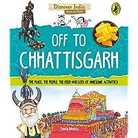 Off to Chhattisgarh (Discover India)