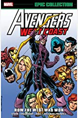 Avengers West Coast Epic Collection: How The West Was Won (Avengers West Coast (1985-1994) Book 1) Kindle Edition
