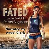 Fated: Karma Series, Book 3