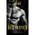Destroyed (The Knights of Ruin Book 2)