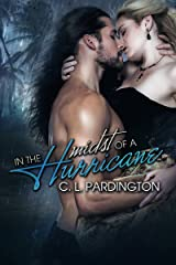 In the Midst of a Hurricane (In the Midst of a Storm Series Book 1) Kindle Edition