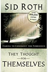 They Thought for Themselves: Ten Amazing Jews Kindle Edition