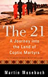21: A Journey into the Land of Coptic Martyrs