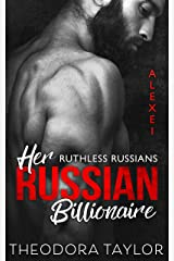 Her Russian Billionaire: 50 Loving States, Texas (Ruthless Russians Book 1) Kindle Edition