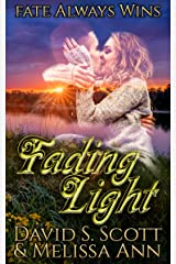 Fading Light Kindle Edition