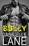 Bully: Wild Boyz Series