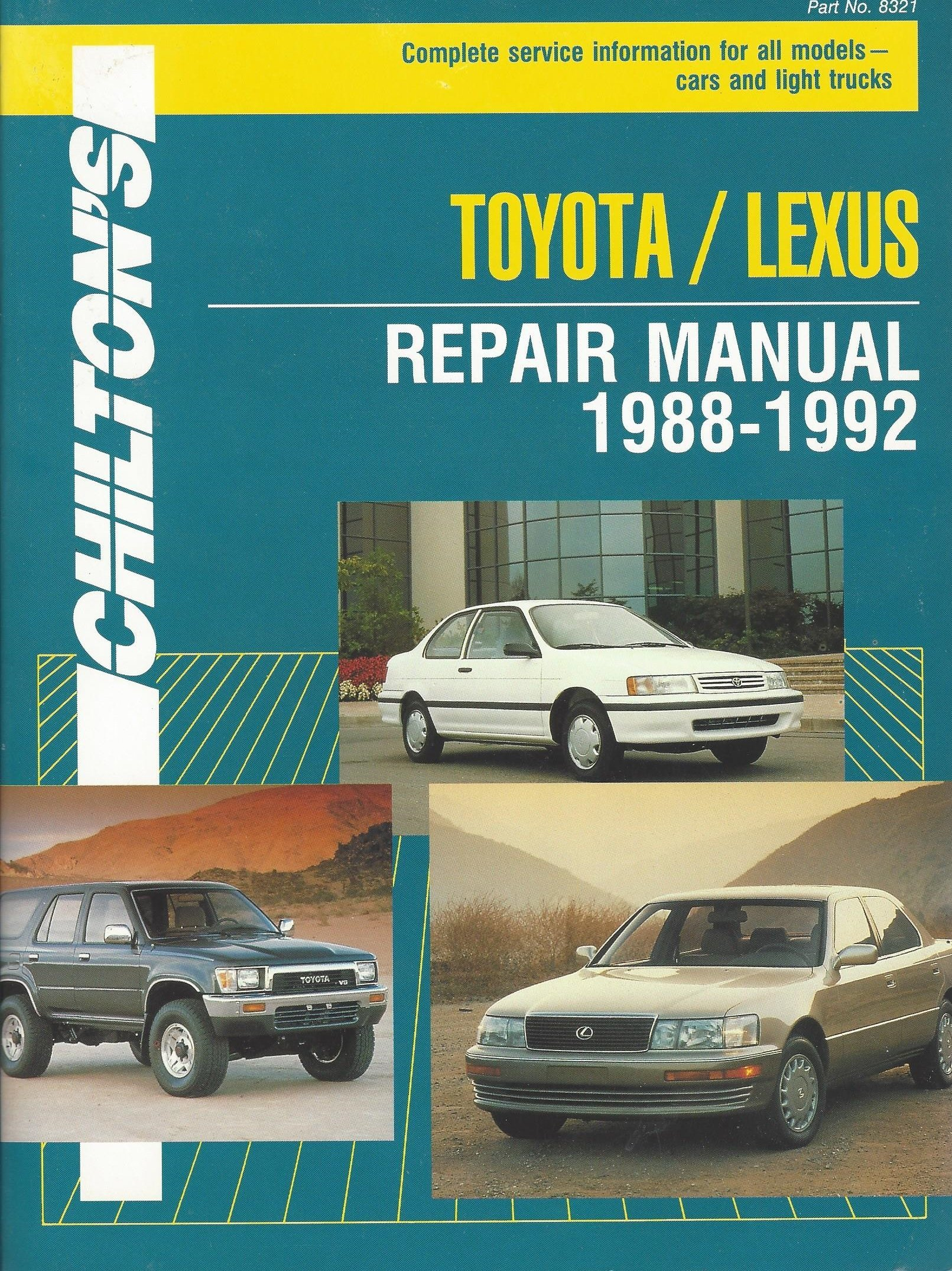 Chilton's Toyota/Lexus Repair Manual, 1988-1992: Complete Service  Information for All Models--Cars and Light Trucks: Kerry A. Freeman:  9780801983214: ...