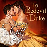 To Bedevil a Duke: Lords of London, Book 1