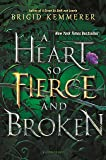 A Heart So Fierce and Broken (The Cursebreaker Series)