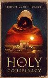 The Holy Conspiracy (a novel)