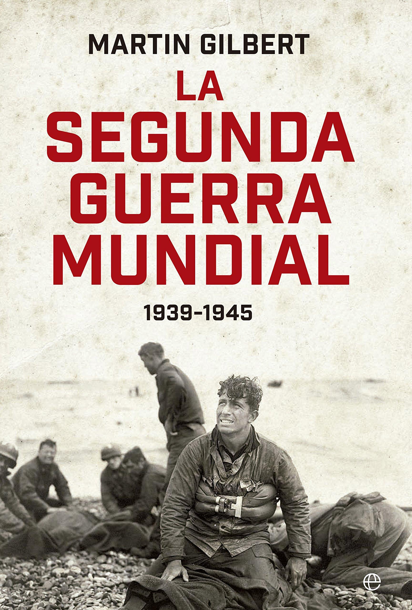 Download La segunda guerra mundial 1939-1945 ebook