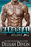 Hard SEAL to Love (Uncharted SEALs Book 9)