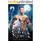 Sultry Shifter Nights: A Shapeshifter Paranormal Romance & Urban Fantasy Anthology (Shifters Unleashed)