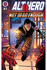 Alt-Hero: Q #2: Not Dead Enough (Alt★Hero: Q) Kindle Edition