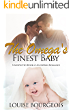 The Omega's Finest Baby: An Mpreg Romance (Unexpected Book 2) (English Edition)