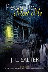 Pleased to Meet Me Kindle Edition
